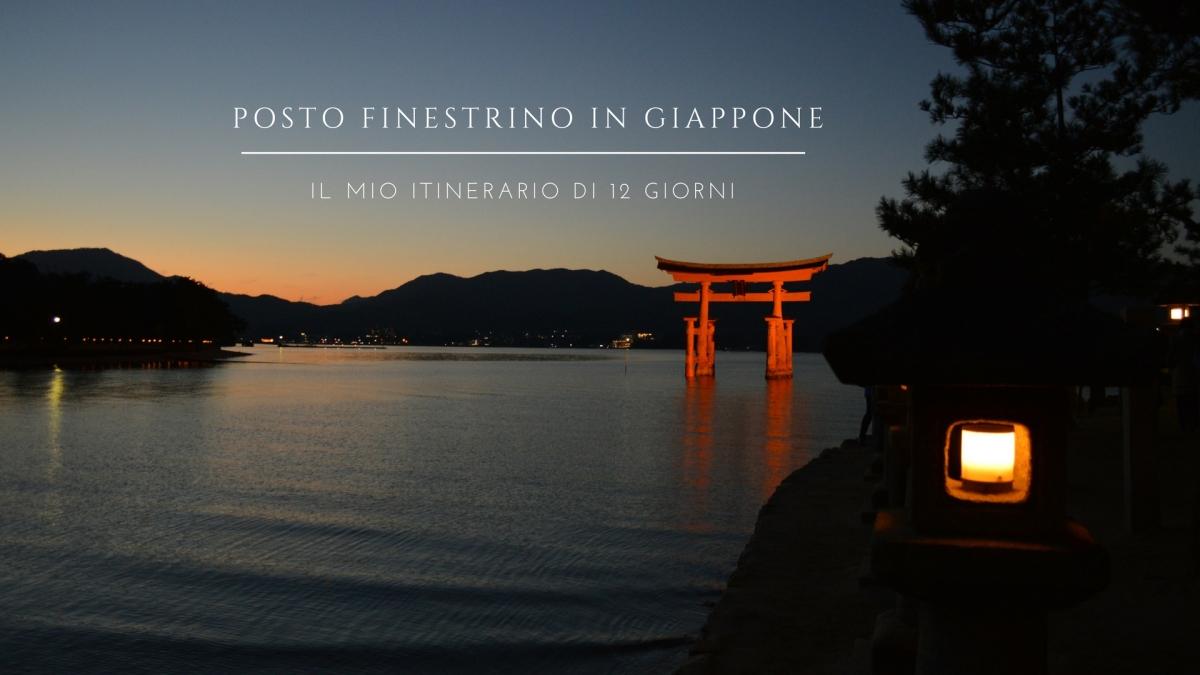 #PostoFinestrino in Giappone: il mio itinerario di 12 giorni