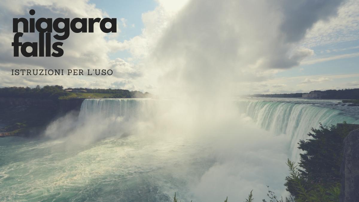 Niagara Falls: istruzioni per l'uso